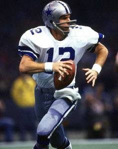 In my father's eyes, Roger Staubach could do no wrong.